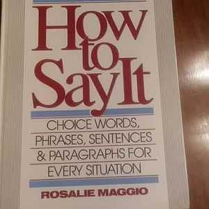 How To Say It, Rosalie Maggio